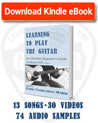 Download Learning To Play The Guitar - An Absolute Beginner's Guide at Amazon.com